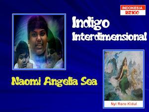 ANAK INDIGO 2 (VERSI NAOMI ANGELIA SEA)