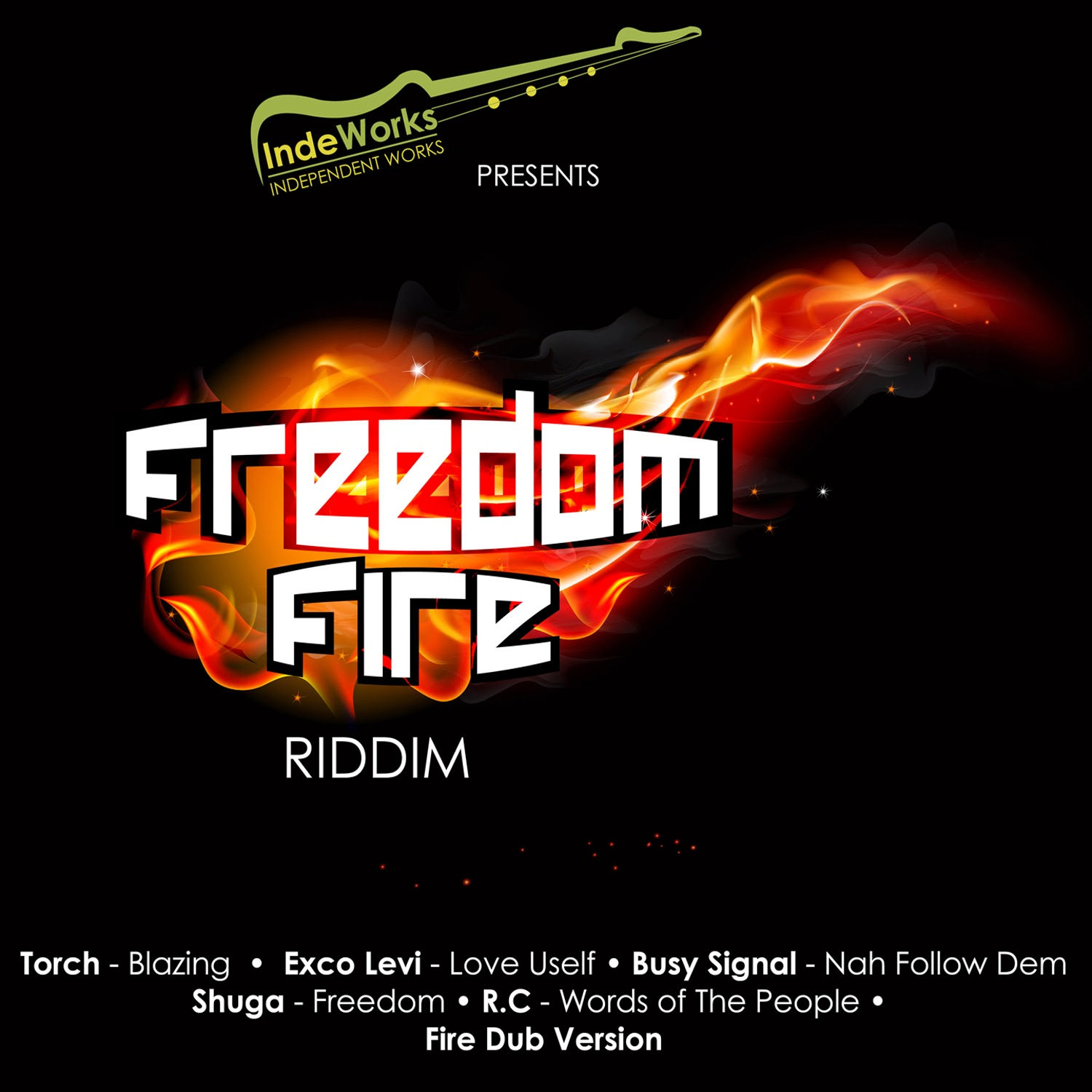 Freedom Fire Riddim