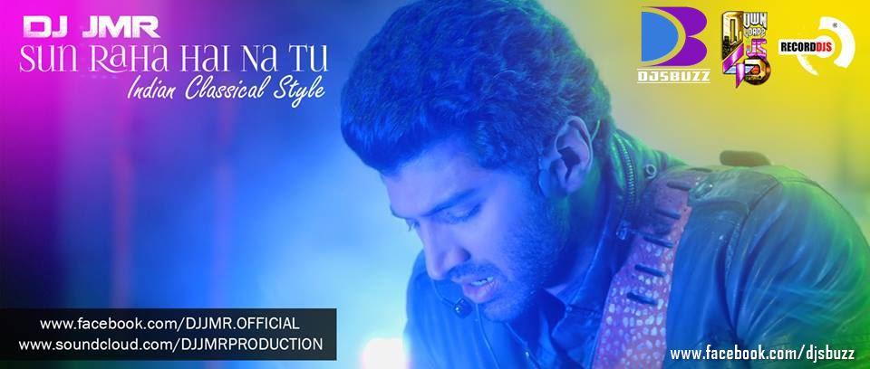 download sun raha hai mp3