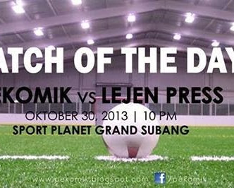 Malam ini: Pekomik FC vs Lejen Press FC