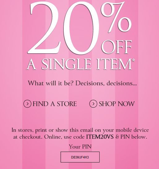 Victoria's Secret is the largest lingerie retailer in the US and set some of the hottest trends in women's fashion. They offer deals & coupons on their bras, panties, swim, clothing, beauty, and more. How to Use a Victorias Secret Coupon Code Online. Add your desired item(s) to the shopping bag.