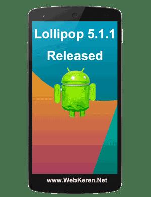 Android Lollipop 5.1.1 Telah Dirilis!