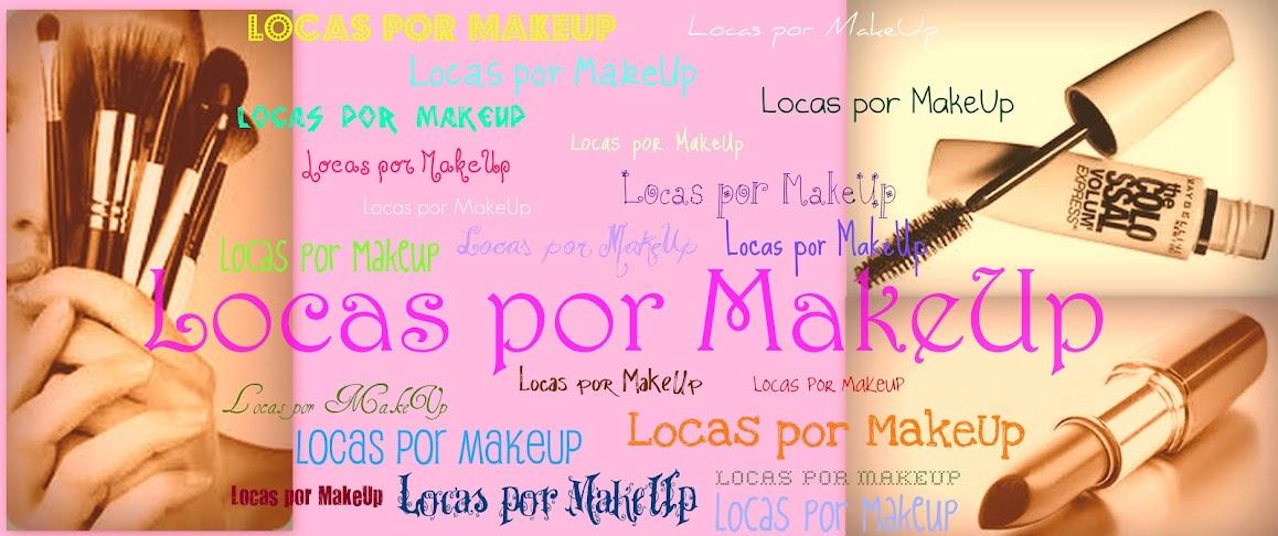Locas por Makeup
