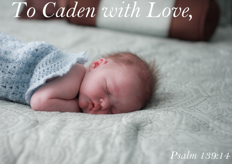 To Caden With Love