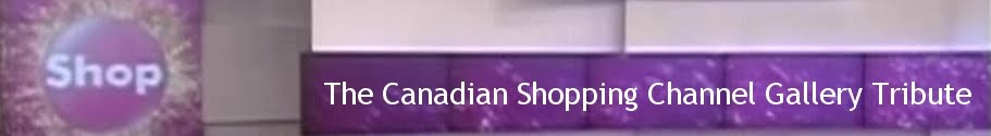 The Canadian Shopping Channel Gallery Tribute