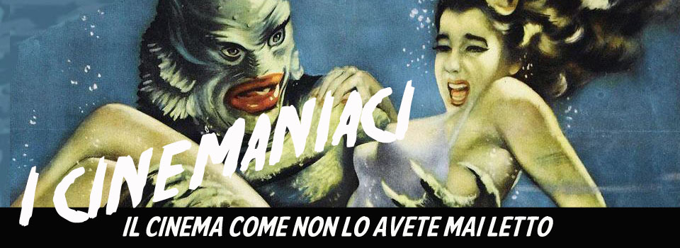 I cinemaniaci | cinema, recensioni, film, blog