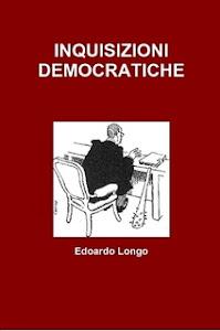 INQUISIZIONI DEMOCRATICHE
