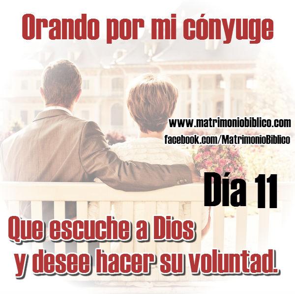 Oración por mi cónyuge día 11 que escuche a Dios y desee hacer su voluntad
