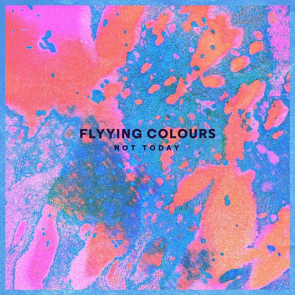 flyying-colours-not-today