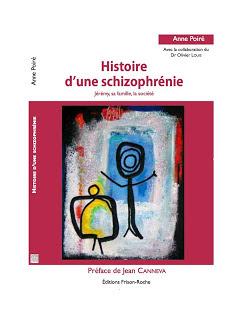 História de uma esquizofrenia - Jérémy, sua família, a sociedade