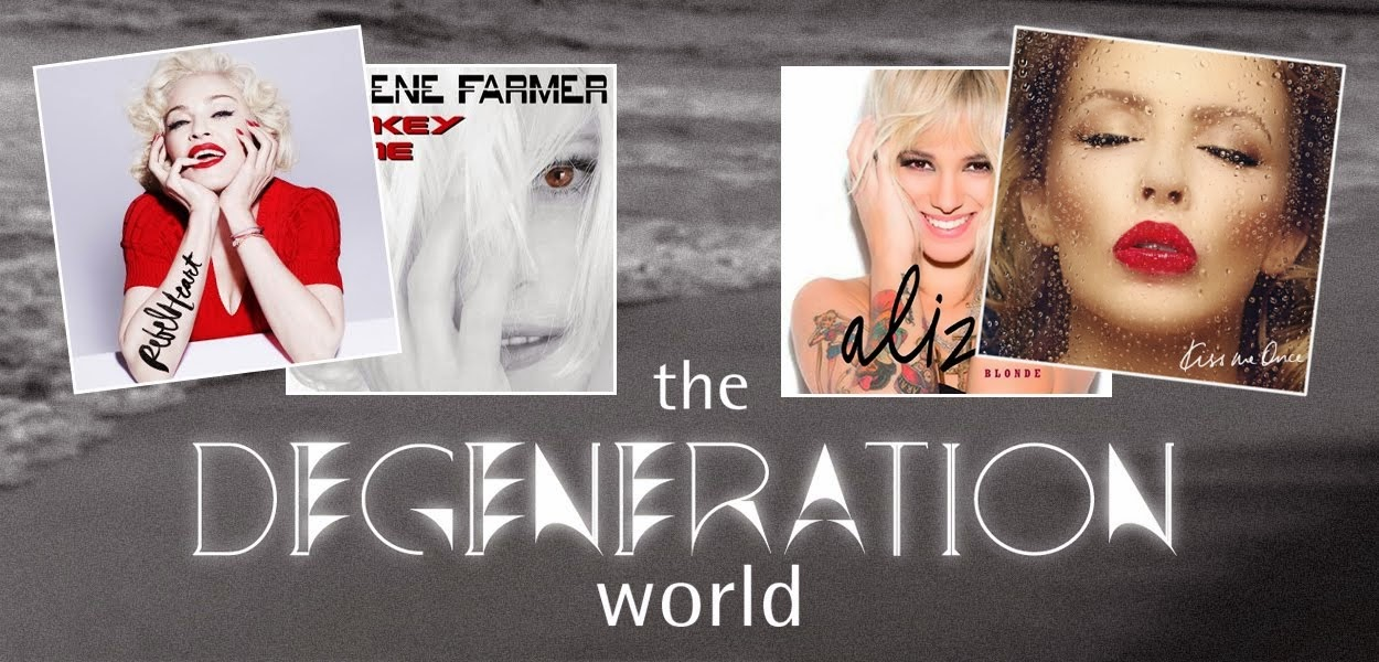 The Dégénération World