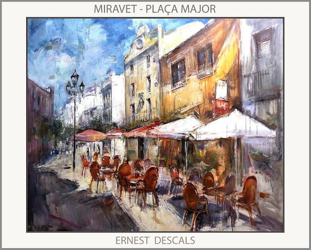 MIRAVET-PINTURA-PAISATGES-TARRAGONA-CATALUNYA-PLAÇA MAJOR-AJUNTAMENT-PINTURES-POBLES-EBRE-ARTISTA-PINTOR-ERNEST DESCALS-