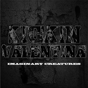 Kickin Valentina, Imaginary Creatures(August 11, 2017)