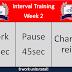 Interval Training Week 2