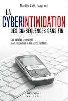 La Cyberintimidation - des conséquences sans fin . de Marthe Saint-Laurent