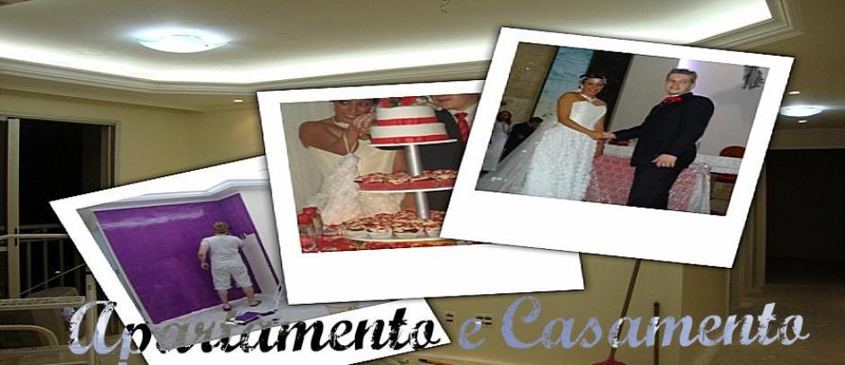 Apartamento e Casamento - Aventuras de uma noiva!