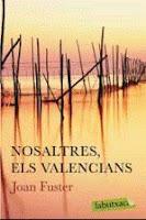 Una propuesta de lectura más recomendable que nunca: 'Nosaltres els valencians' de Joan Fuster