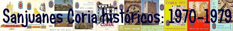 Sanjuanes de Coria históricos-3: 1970 a 1979