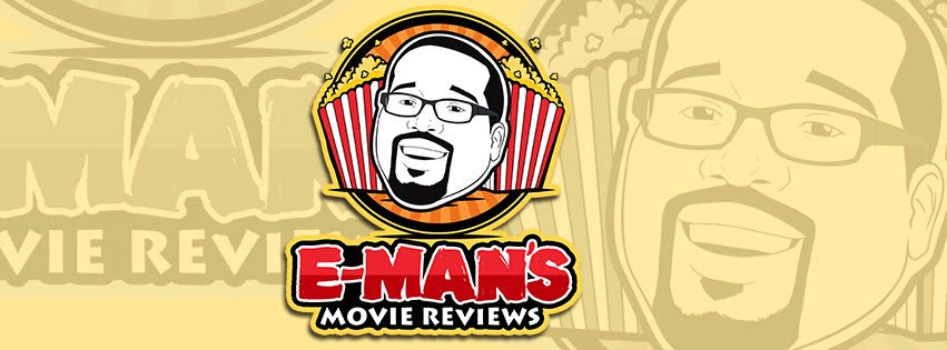 E-Man's Movie Reviews