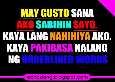 May gusto sana akong sabihin sayo, kaya lang nahihiya ako.