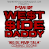 "TeamBrickSquad Presents: P Smurf - ""West Side Daddy"" [Mixtape]"