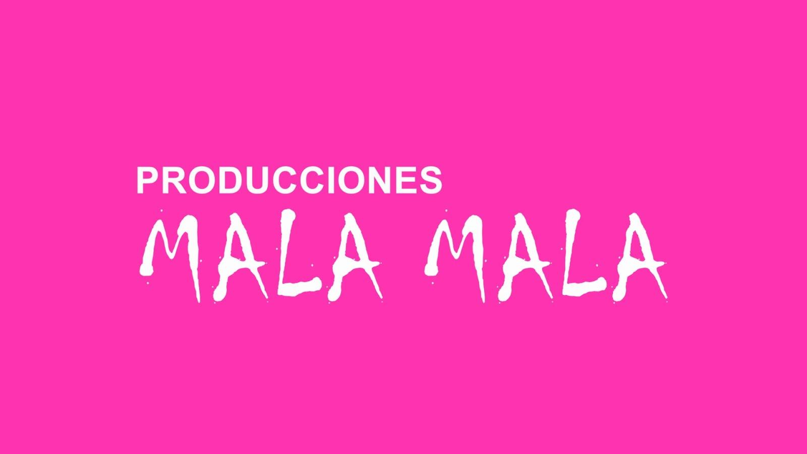 Producciones Mala Mala