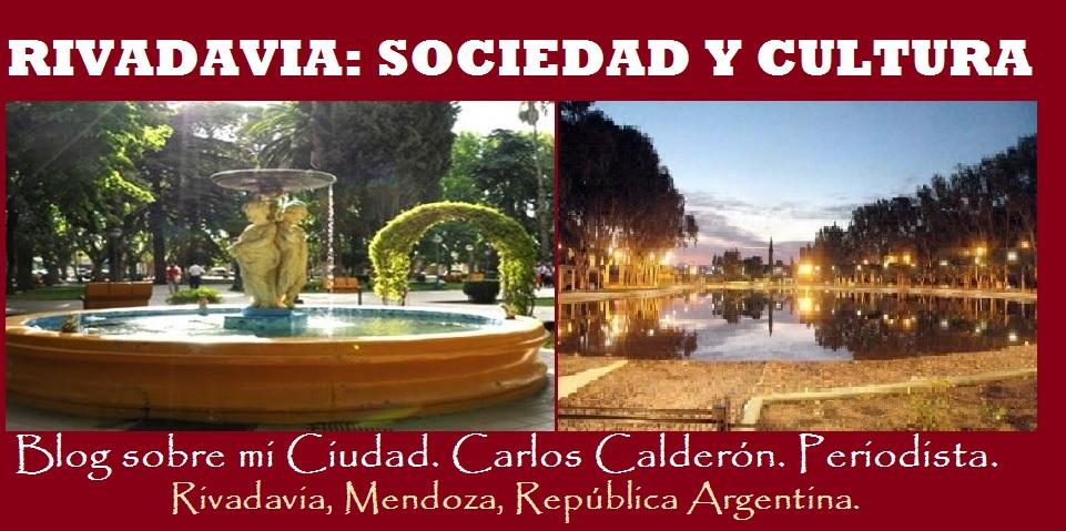 RIVADAVIA: SOCIEDAD Y CULTURA