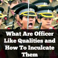 What Are Officer Like Qualities and How To Inculcate Them