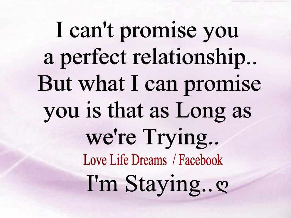 cant promise you a perfect relationship poem