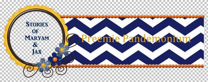 Preemie Pandemonium