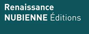 RENAISSANCE NUBIENNE Éditions