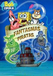 Baixar Filme Bob Esponja Fantasmas Piratas (Dublado) Online Gratis