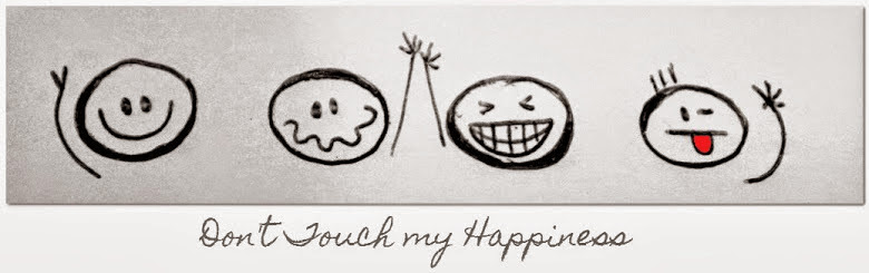 Don't Touch my Happiness