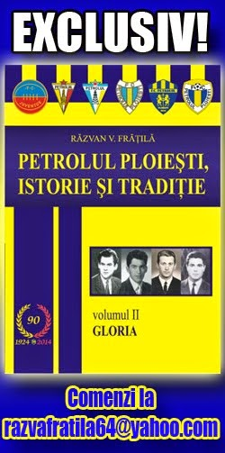 Petrolul Ploieşti, volumul II