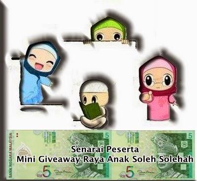 Senarai Peserta Mini Giveaway Raya Anak Soleh Solehah