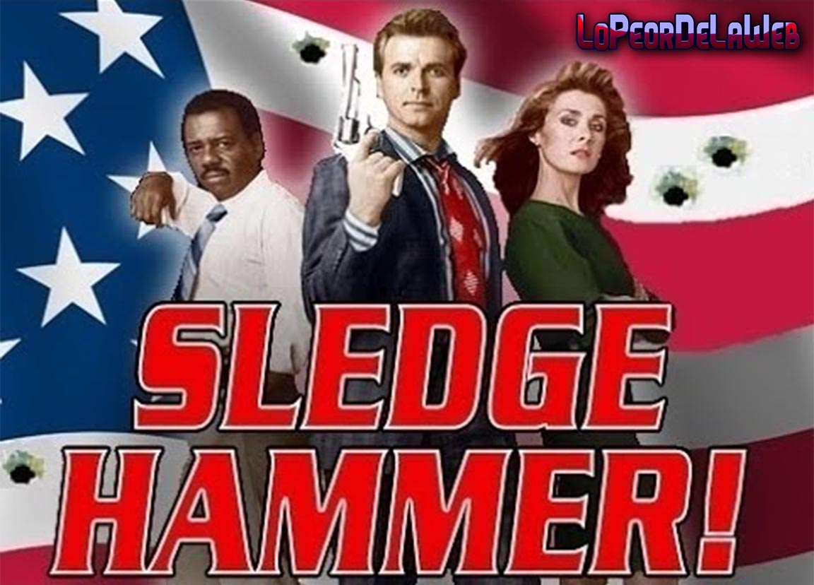 Sledge Hammer [Temp. 1 Ep 01 - 11 - Latino]