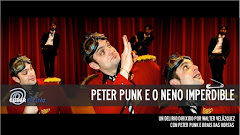 PETER PUNK E O NENO IMPERDIBLE (julio 2011)