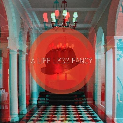 Bon Homme/A Life Less Fancy