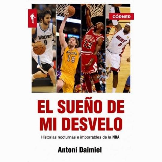Banner de la entrada El sueño de mi desvelo. Historias de la NBA con nocturnidad por Antoni Daimiel