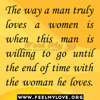 The way a man truly loves a women