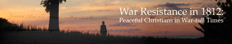 War Resistance in 1812: