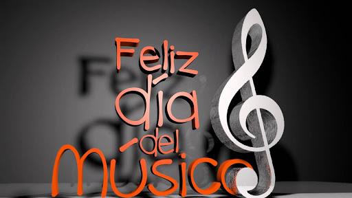 FELIZ DÍA DEL MUSICO