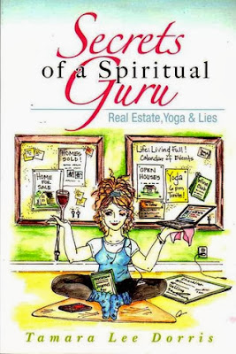 Interview With :     Tamara Lee Dorris, Author of Secrets of a Spiritual Guru