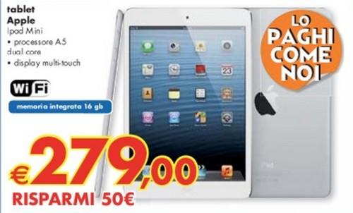 Per tre giorni in vendita al costo l'iPad Mini 16 GB di Apple al prezzo di 279 con un risparmio di 50 euro rispetto al prezzo ufficiale