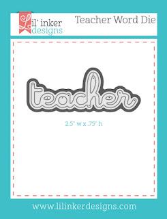 http://www.lilinkerdesigns.com/teacher-word-die/#_a_clarson