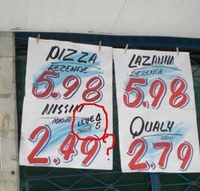 Cartaz de supermercado faz promoção absurda.