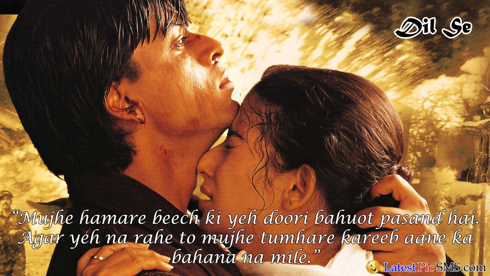 dil se Bollywood Dialogues