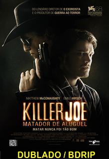 Assistir Killer Joe – Matador de Aluguel Dublado 2013