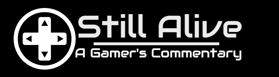 Still Alive:  A Gamer's Commentary