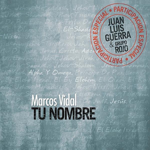 Marcos Vidal Tu Nombre Descargar Gratis